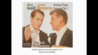 Brahms : Piano Concerto No.1 / Gould, Bernstein & NYP (1962 Carnegie Hall, Live) Artificial Stereo
