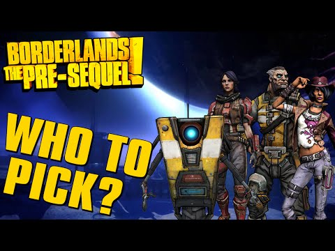 Borderlands The Pre-Sequel Which Character To Choose?
