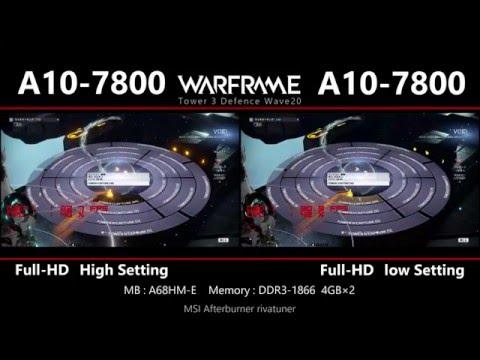 A10-7800 vs. A10-7800  HIGH & LOW  Warframe