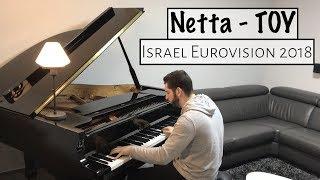 Netta - TOY | Israel Eurovision 2018 | Naor Yadid Piano Cover