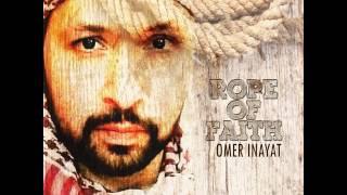 Omer Inayat: Rope of Faith