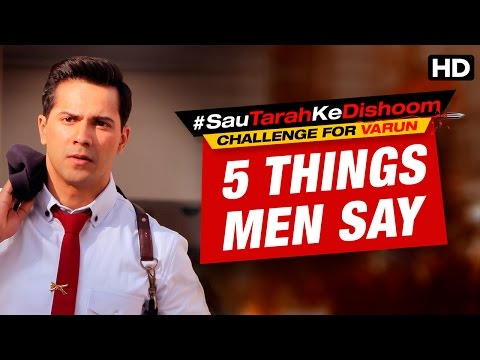 Sau Tarah Ke Dishoom Contest | Varun Task | Five Things Men Say