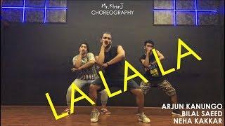 download lagu La La La  Neha Kakkar Ft. Arjun Kanungo gratis