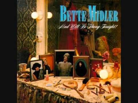 Bette Midler - Nobody Else But You