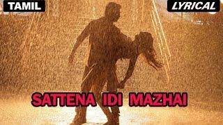 Sattena Idi Mazhai   Full Title Song with Lyrics   Darling