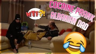 COCAINE PRANK ON ALBANIAN BABA!!!