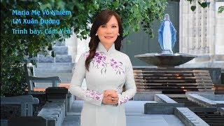 Thánh Ca: Maria Mẹ Vô Nhiễm - Trình bày: Cẩm Yến