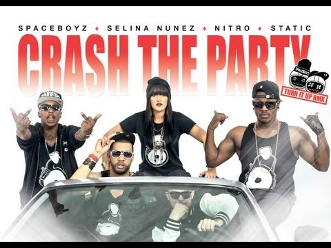 Spaceboyz Ft. Selina Nunez, Static & Nitro - Crash The Party [Unsigned Artist]