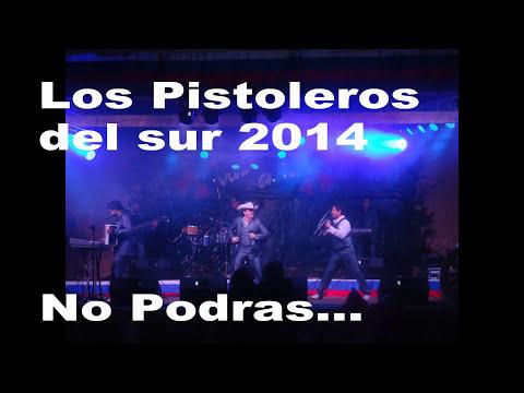 Los Pistoleros del Sur-No Podras 2014 (prodc skay)