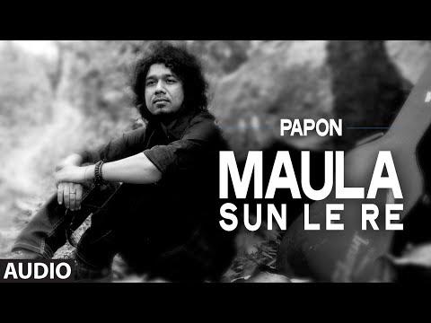 Maula Sun Le Re | Papon | Madras Cafe | John Abraham