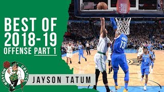 Jayson Tatum Offense Highlights 2018/19 NBA Regular Season PART 1