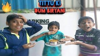 Tittu ki comedy - tittu ki dum biryani || hindi comedy version 2018 ||by Comedy 4 🔥🔥🔥