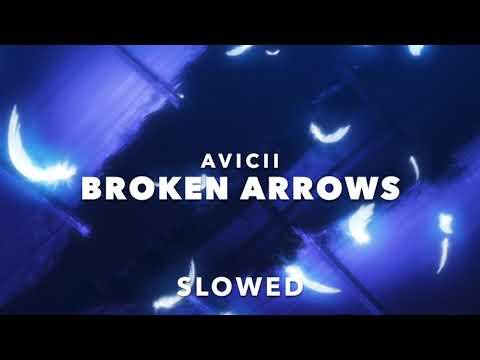 Avicii - Broken Arrows (Slowed)