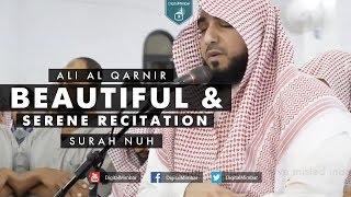 Beautiful & Serene Recitation   Surah Nuh – Ali Al Qarnir