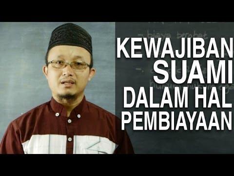 Serial Fikih Keluarga (37): Kewajiban Suami Dalam Membiayai Istri - Ustadz Aris Munandar