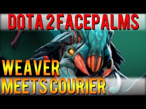 Dota 2 Facepalms - Weaver Meets Courier