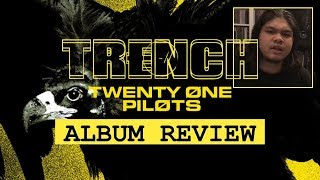 TRENCH -  twenty one pilots | Album Review [in THAI]