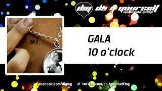 Watch Gala 10 Oclock video