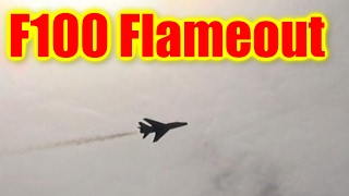 F-100 Super Sabre Emergency (flameout)