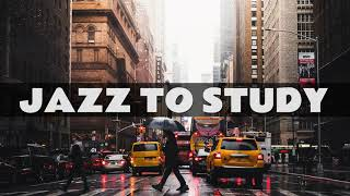 Jazz Music To Study 2020 ☕ Jazz Cafe Music ☕ Relaxing Bossa Nova & New York Jazz Music Playlist #04