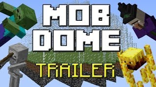 Mob Dome - 1.7.4 Minecraft Map