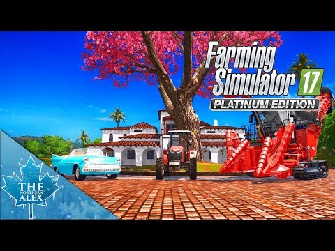 Farming Simulator 17 Platinum Edition - First Look -
