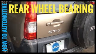 How to Replace the Rear Wheel Bearings on a 2006 Honda CR-V