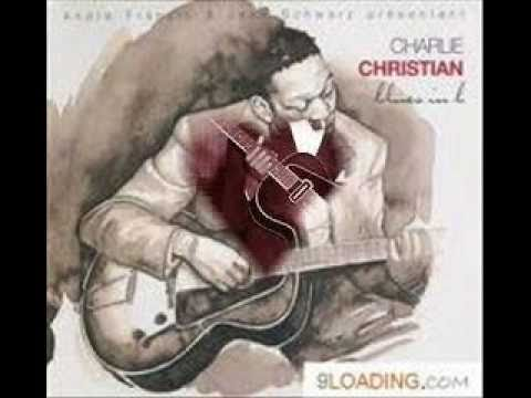 Charlie Christian - Guy's got to Go