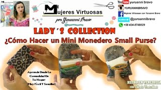 como hacer un monedero mini purse pocketbook LADY´S WALLET COLLECTION patrón GRATIS😉