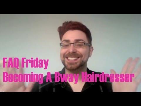 FAQ - Becoming A Broadway Hairdresser