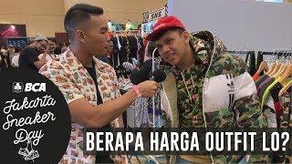 BERAPA HARGA OUTFIT LO? PT. 5 | Jakarta Sneaker Day 2019