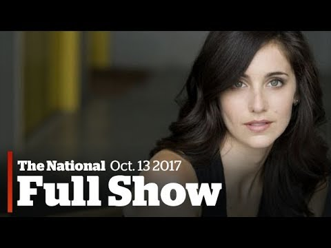 The National for Friday October 13th: Weinstein's Canadian accuser, Iran deal, Boyle family's return