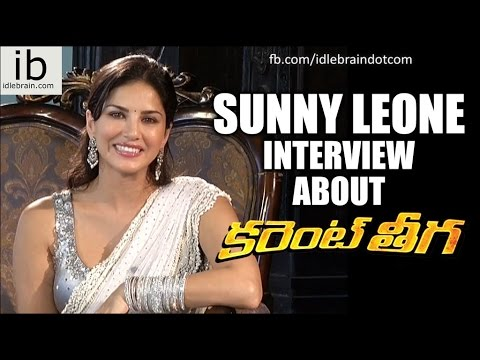 Sunny Leone interview about Current Theega - idlebrain.com