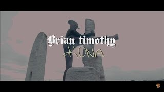 Brian Timothy.KONA.Ft.Jonaz Idrissi (OFFICAIL MUSIC VIDEO)