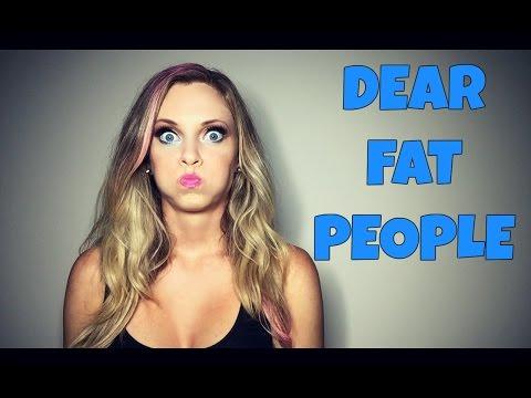 Dear Fat People