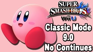 Super Smash Bros. For Wii U (Classic Mode 9.0 No Continues | Kirby) 60fps