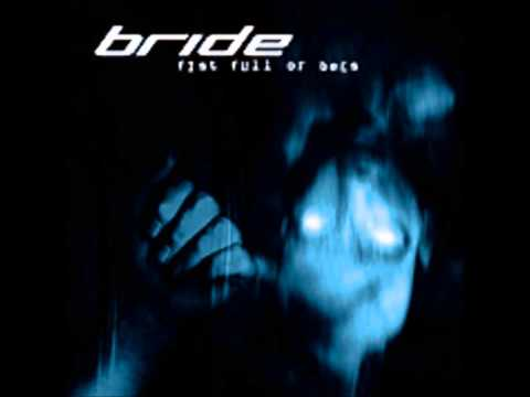 Bride - Bitter End