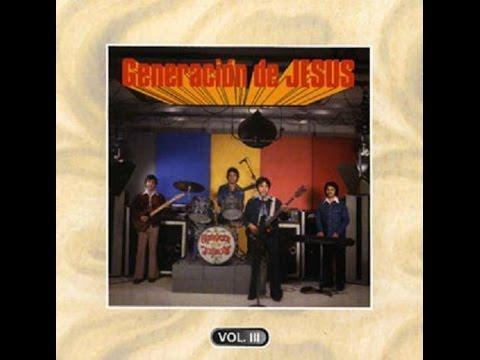 Generacion De Jesus - Mi Historia