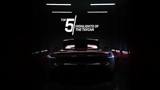 Porsche Top 5 Series: Highlights of the Taycan