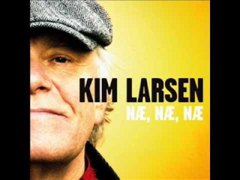 Kim Larsen Næ Næ Næ
