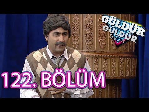 Güldür Güldür Show 122. Bölüm Full HD Tek Parça