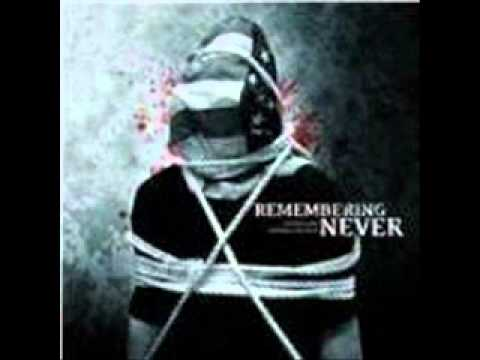 Remembering Never - Plotting A Revolution In A Minor