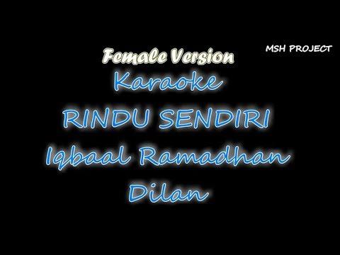 Iqbaal Ramadhan   Rindu Sendiri  OST DILAN 1990  Karaoke Lirik Female Version   Versi Cewek   Wanita