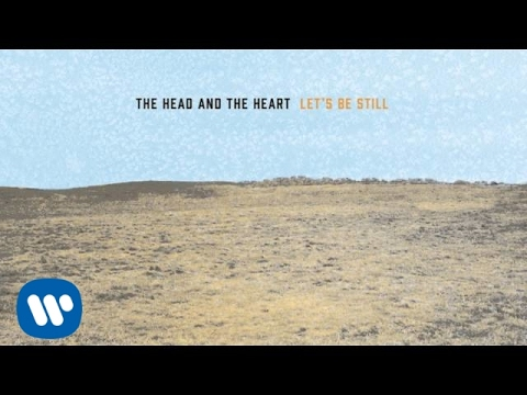 The Head And The Heart - 10000 Weight In Gold