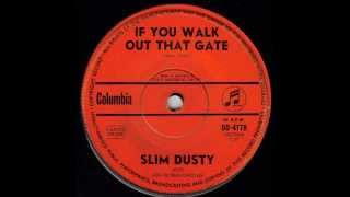 Watch Slim Dusty If You Walk Out That Gate video
