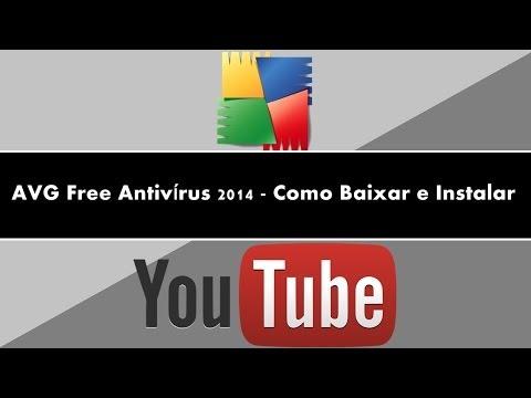 AVG Free Antivírus 2014 - Como Baixar e Instalar [ ATUALIZADO ]