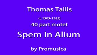Thomas Tallis / Spem In Alium , Motet for 40 voices (Overdub)
