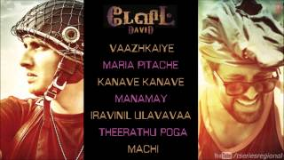 Soundtrack - David Movie Full Songs - Jukebox (Tamil) - Vikram, Jiiva and Tabu