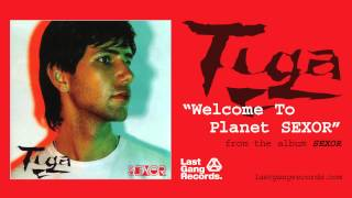 Watch Tiga Welcome To Planet Sexor video
