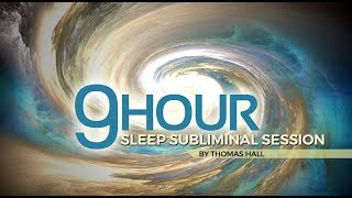 Anxiety & Depression Relief - (9 Hour) Sleep Subliminal Session - By Thomas Hall